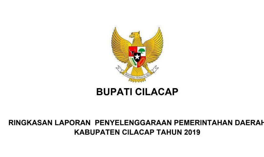 Laporan Penyelenggaraan Pemerintahan Daerah Kabupaten Cilacap 2019