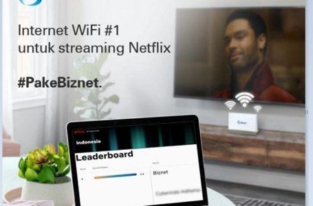 Biznet Jadi Provider Nomor Satu Kecepatan Internet WiFi Tertinggi Streaming Netflix